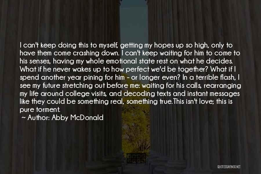 Waiting For Something Real Quotes By Abby McDonald