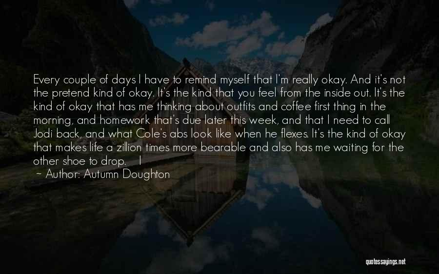Waiting For U Quotes By Autumn Doughton