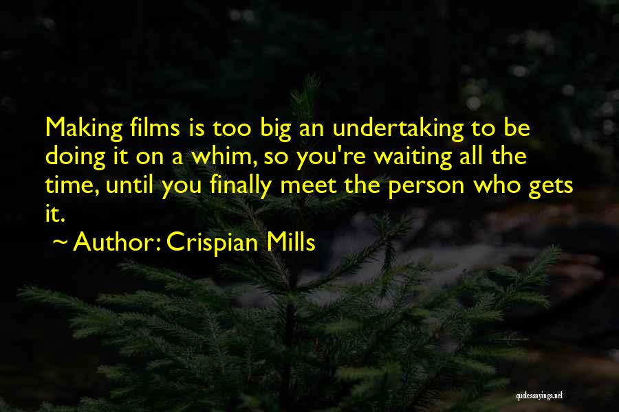 Waiting For U Quotes By Crispian Mills