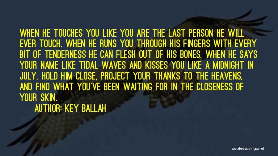 Waiting For U Quotes By Key Ballah