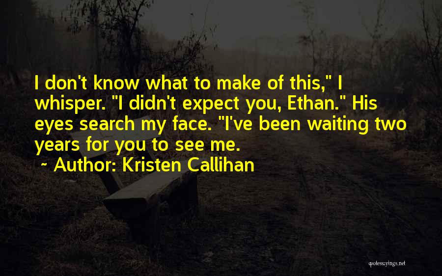 Waiting For U Quotes By Kristen Callihan