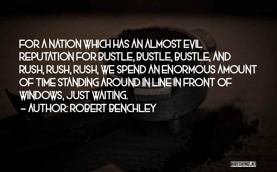 Waiting For U Quotes By Robert Benchley