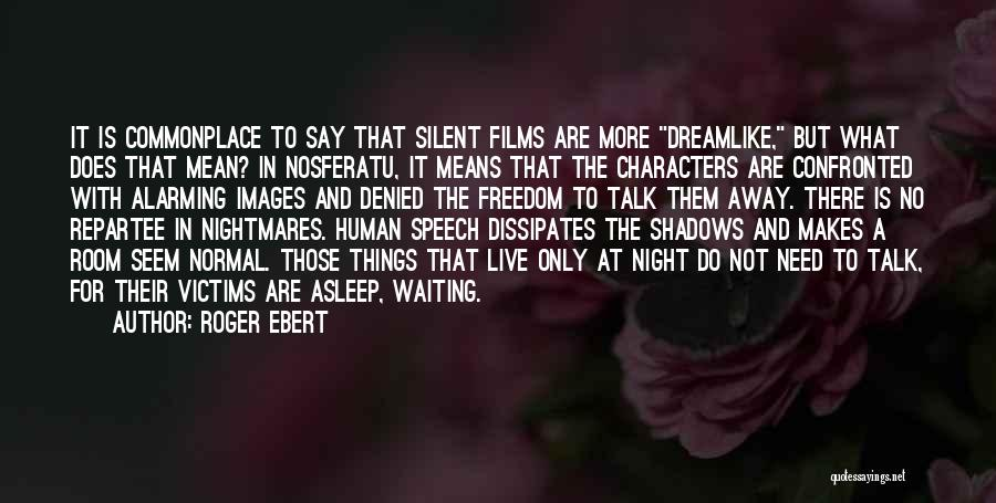 Waiting For U Quotes By Roger Ebert