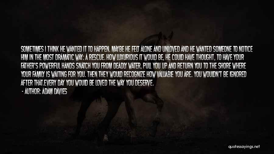 Waiting For What You Deserve Quotes By Adam Davies