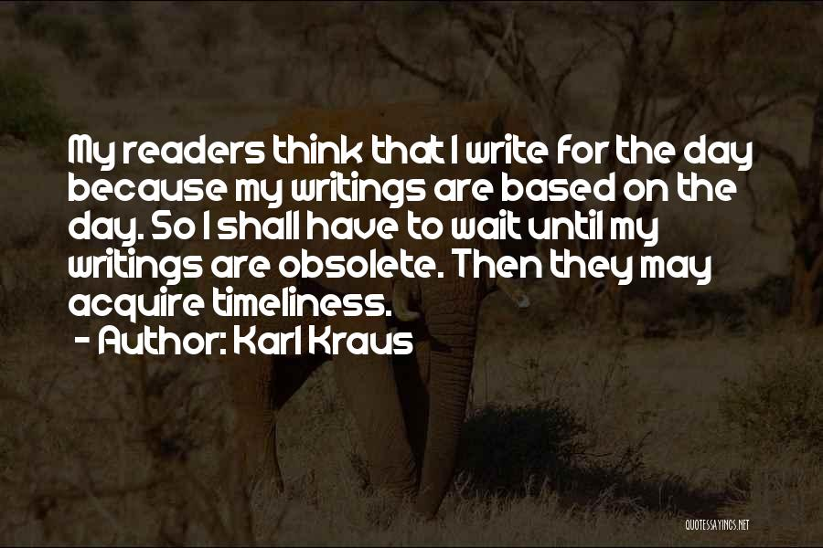 Waiting For Your Ex Quotes By Karl Kraus