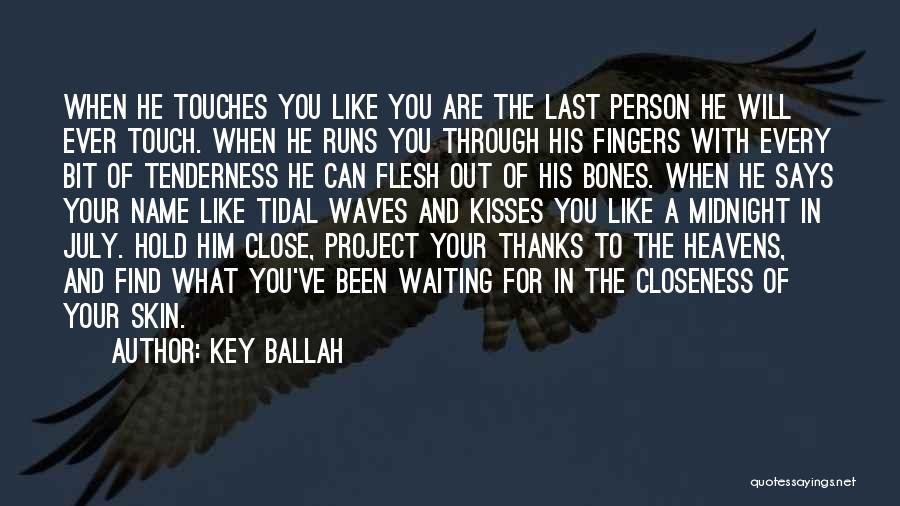 Waiting For Your Ex Quotes By Key Ballah