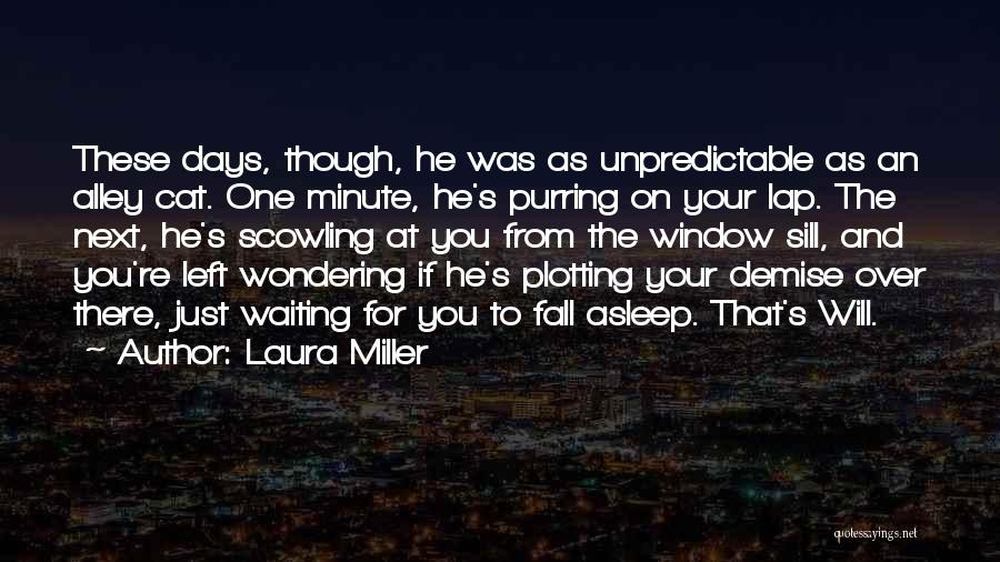 Waiting For Your Ex Quotes By Laura Miller