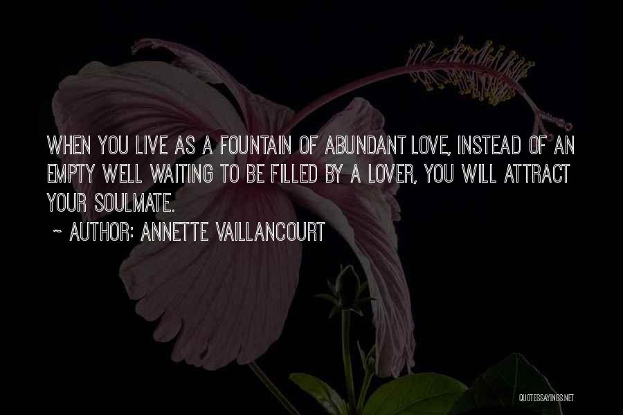 Waiting For Your Soulmate Quotes By Annette Vaillancourt