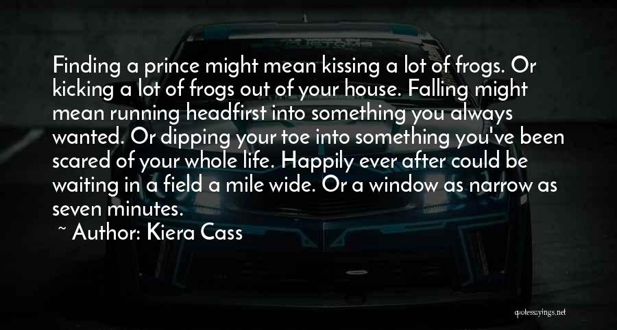 Waiting Happily Quotes By Kiera Cass