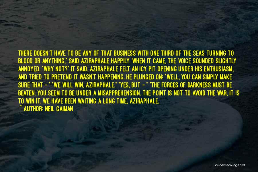 Waiting Happily Quotes By Neil Gaiman