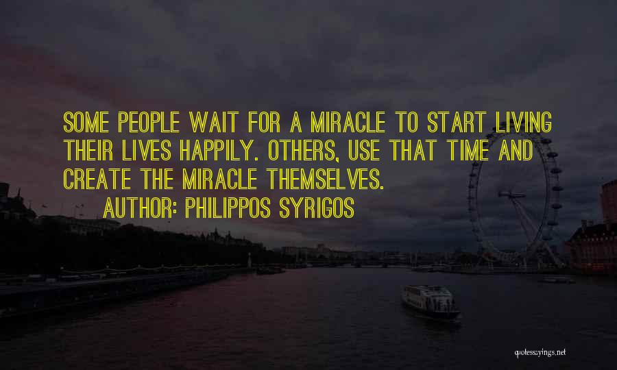 Waiting Happily Quotes By Philippos Syrigos