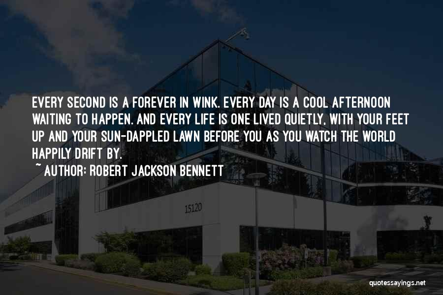 Waiting Happily Quotes By Robert Jackson Bennett