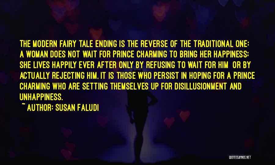 Waiting Happily Quotes By Susan Faludi