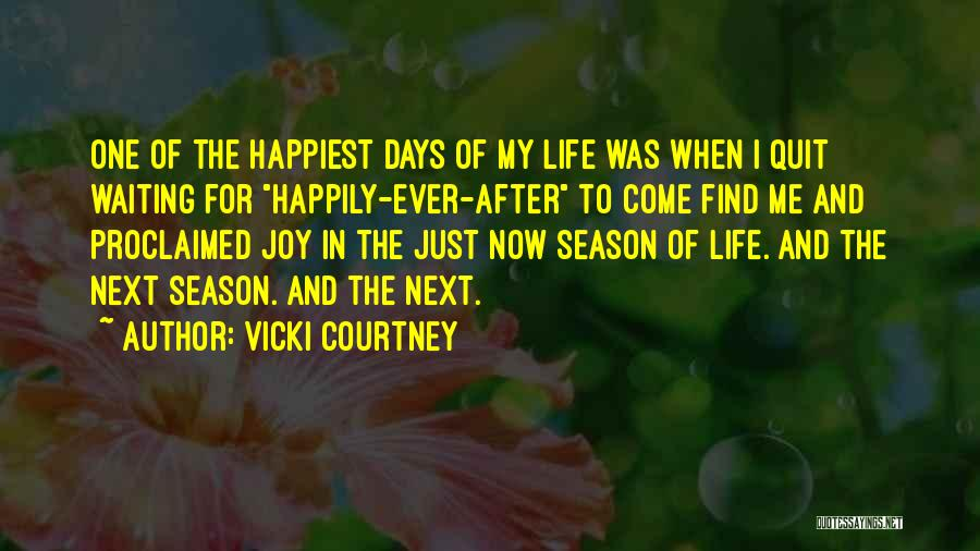Waiting Happily Quotes By Vicki Courtney