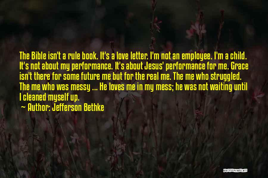 Waiting In The Bible Quotes By Jefferson Bethke
