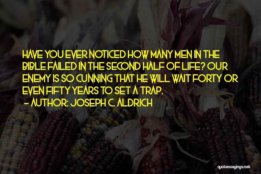 Waiting In The Bible Quotes By Joseph C. Aldrich