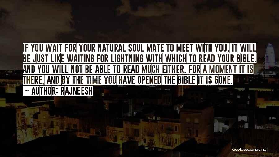 Waiting In The Bible Quotes By Rajneesh