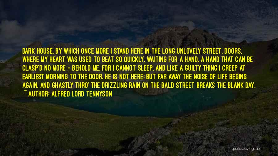 Waiting On The Lord Quotes By Alfred Lord Tennyson