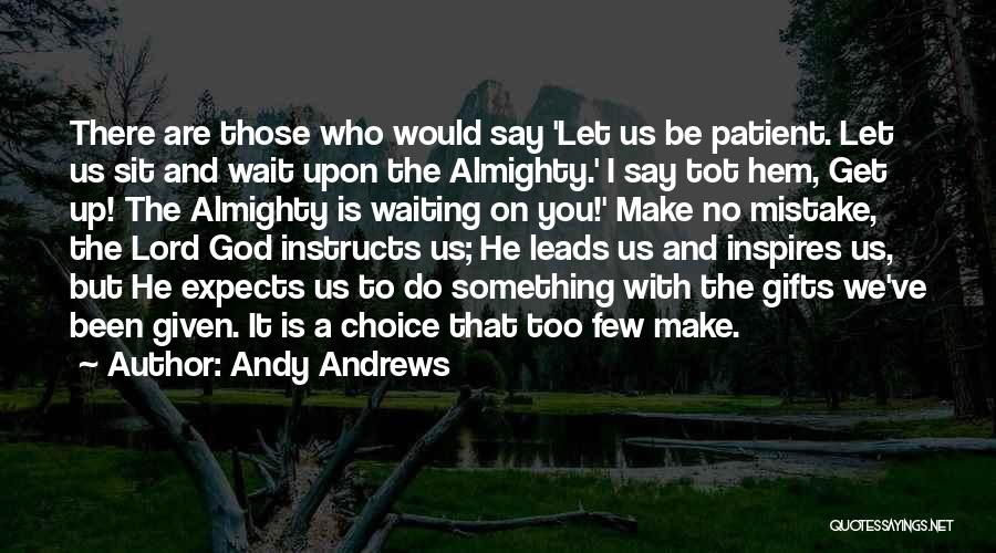 Waiting On The Lord Quotes By Andy Andrews