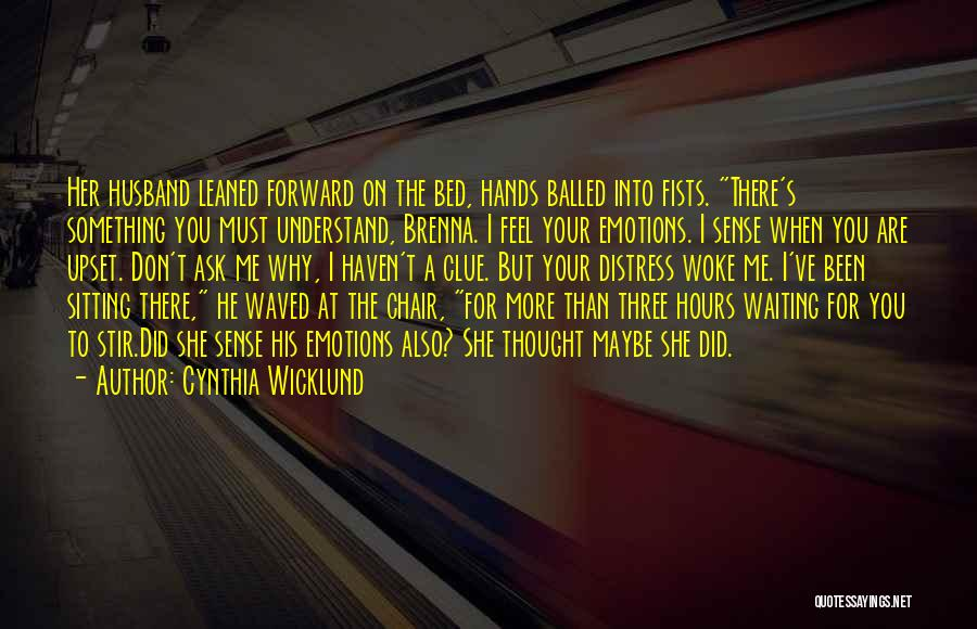Waiting On The Lord Quotes By Cynthia Wicklund