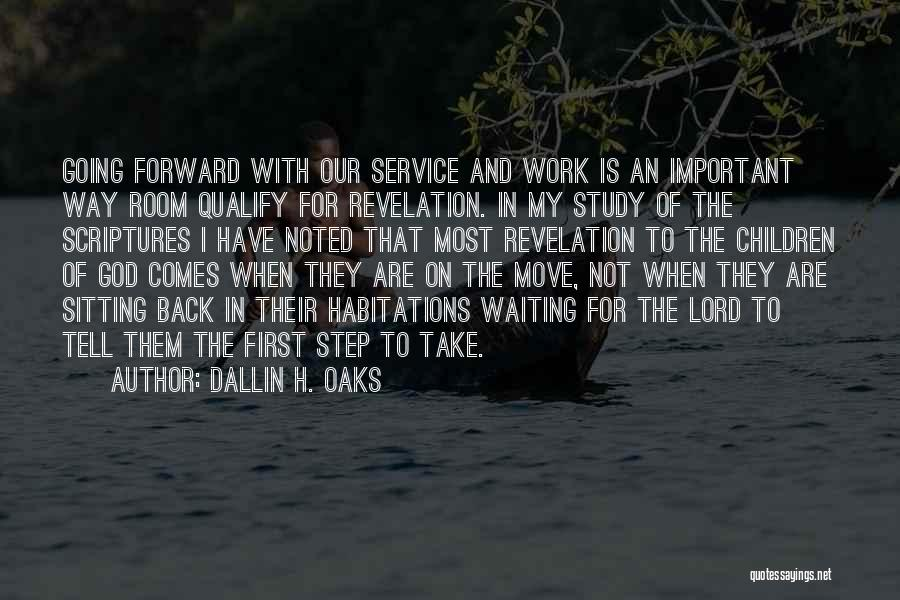 Waiting On The Lord Quotes By Dallin H. Oaks
