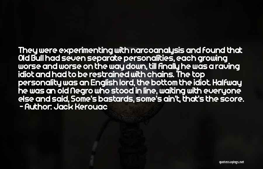 Waiting On The Lord Quotes By Jack Kerouac