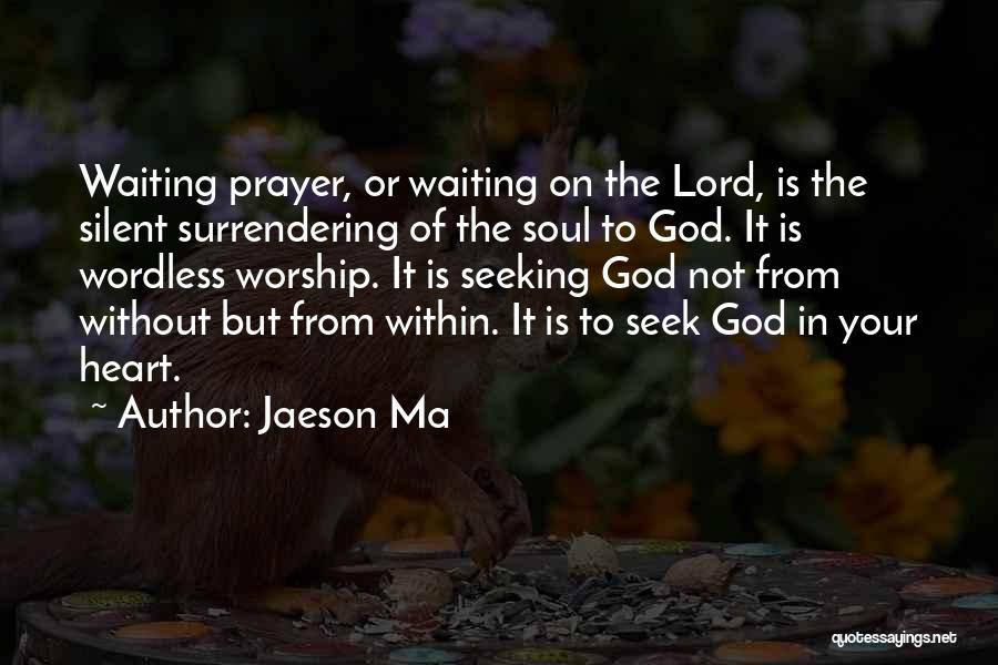 Waiting On The Lord Quotes By Jaeson Ma