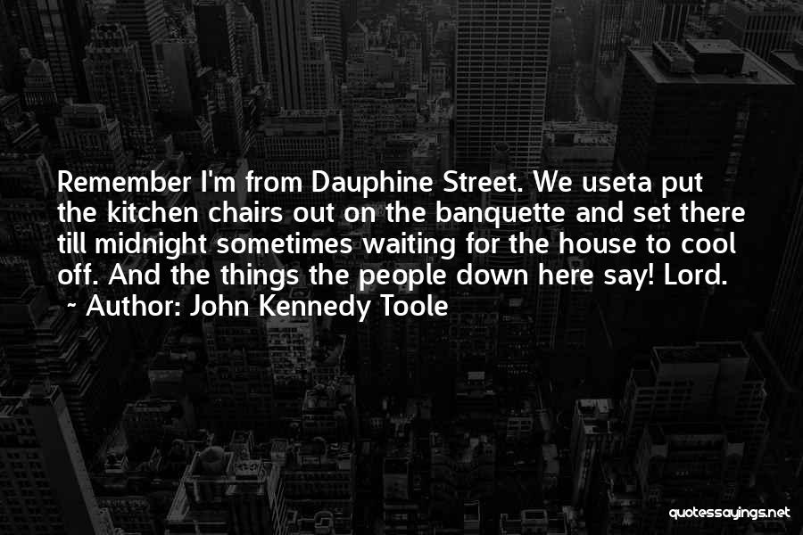 Waiting On The Lord Quotes By John Kennedy Toole