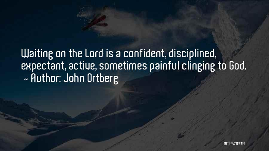 Waiting On The Lord Quotes By John Ortberg