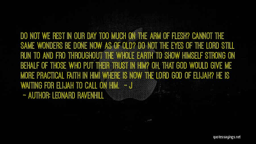 Waiting On The Lord Quotes By Leonard Ravenhill