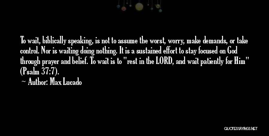 Waiting On The Lord Quotes By Max Lucado