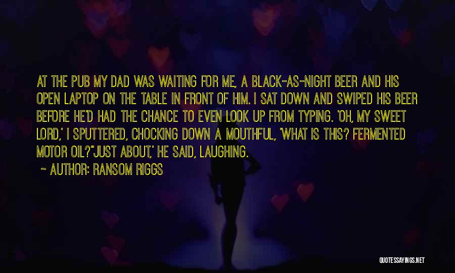 Waiting On The Lord Quotes By Ransom Riggs