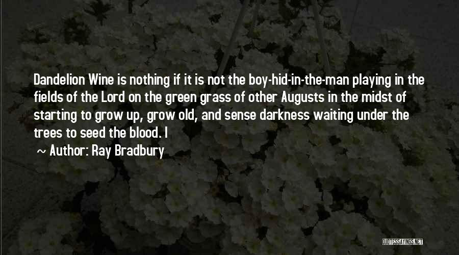 Waiting On The Lord Quotes By Ray Bradbury