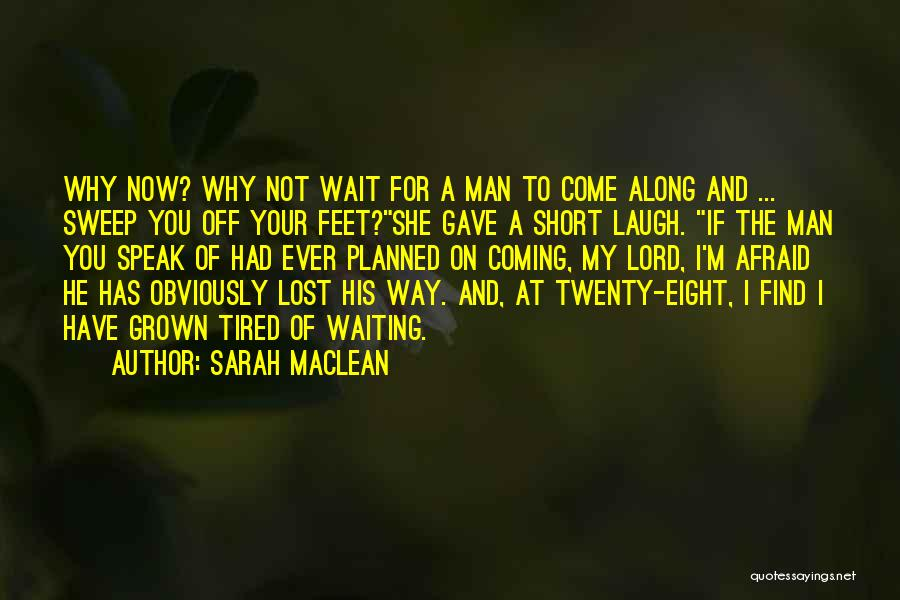 Waiting On The Lord Quotes By Sarah MacLean