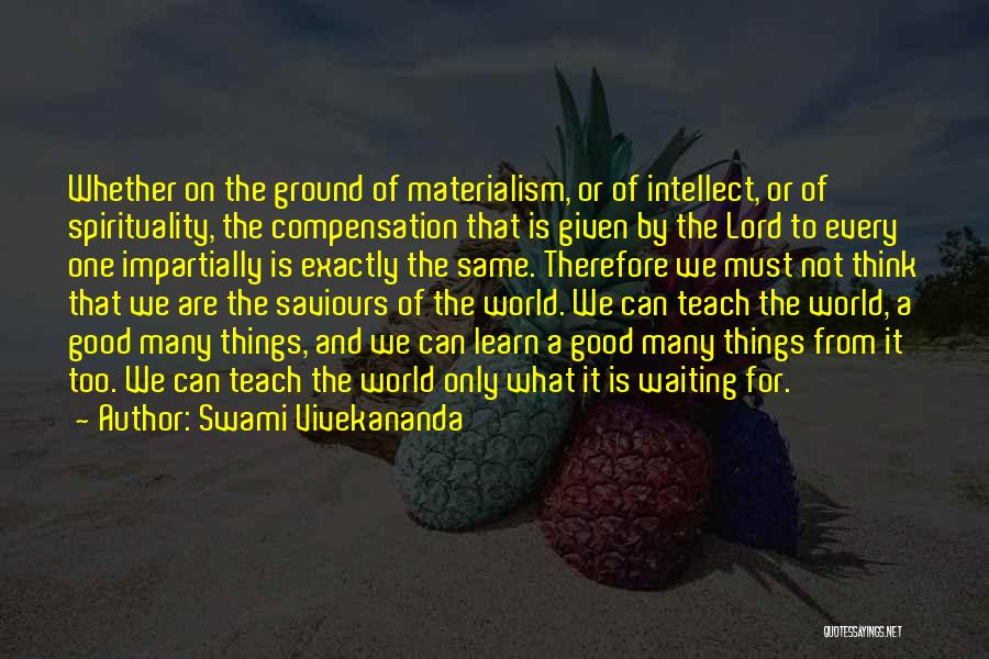 Waiting On The Lord Quotes By Swami Vivekananda