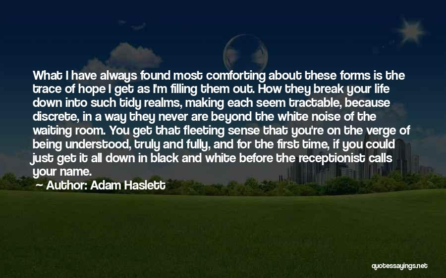 Waiting Room Quotes By Adam Haslett