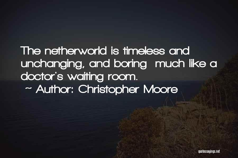 Waiting Room Quotes By Christopher Moore