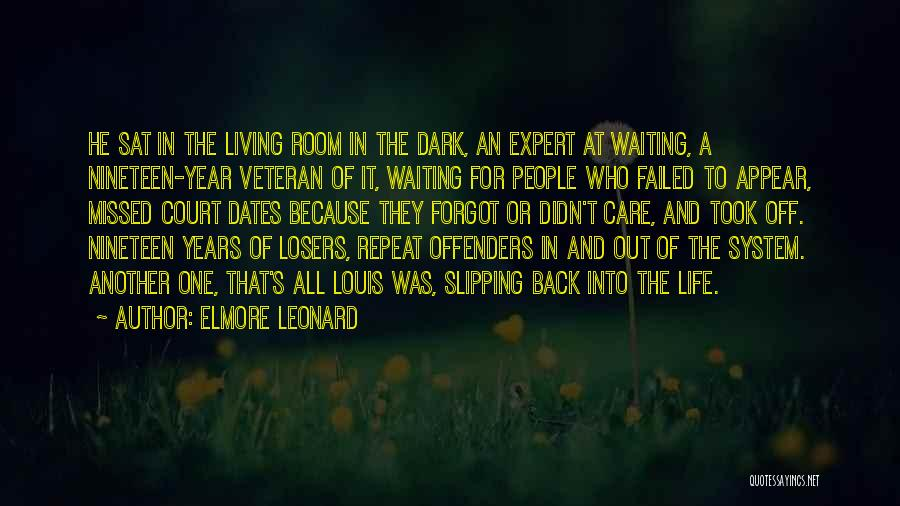 Waiting Room Quotes By Elmore Leonard