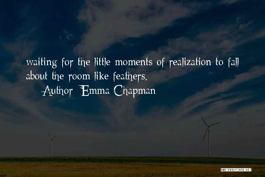 Waiting Room Quotes By Emma Chapman