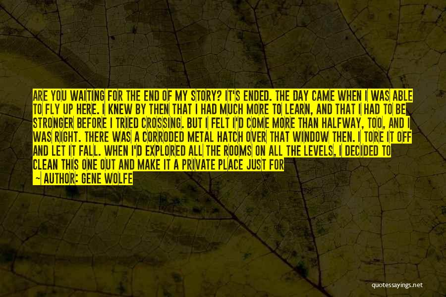 Waiting Room Quotes By Gene Wolfe
