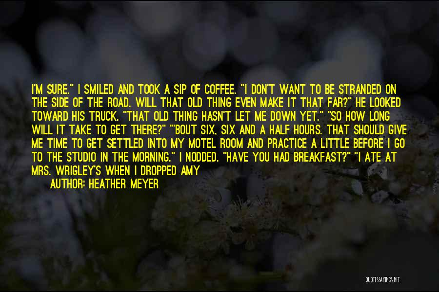 Waiting Room Quotes By Heather Meyer