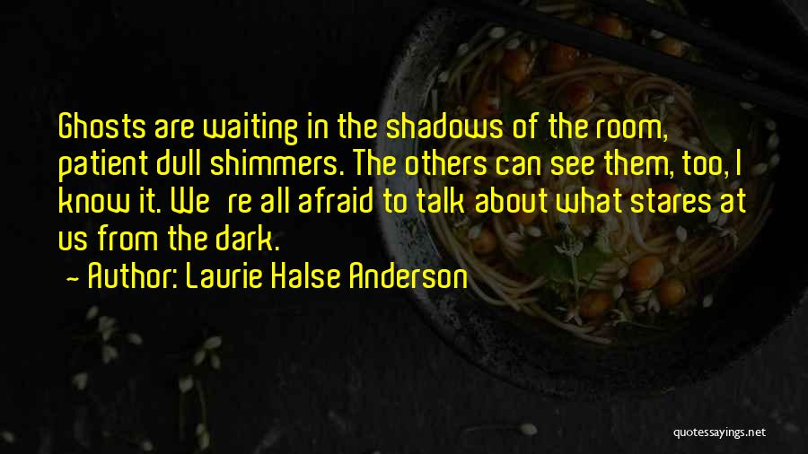 Waiting Room Quotes By Laurie Halse Anderson