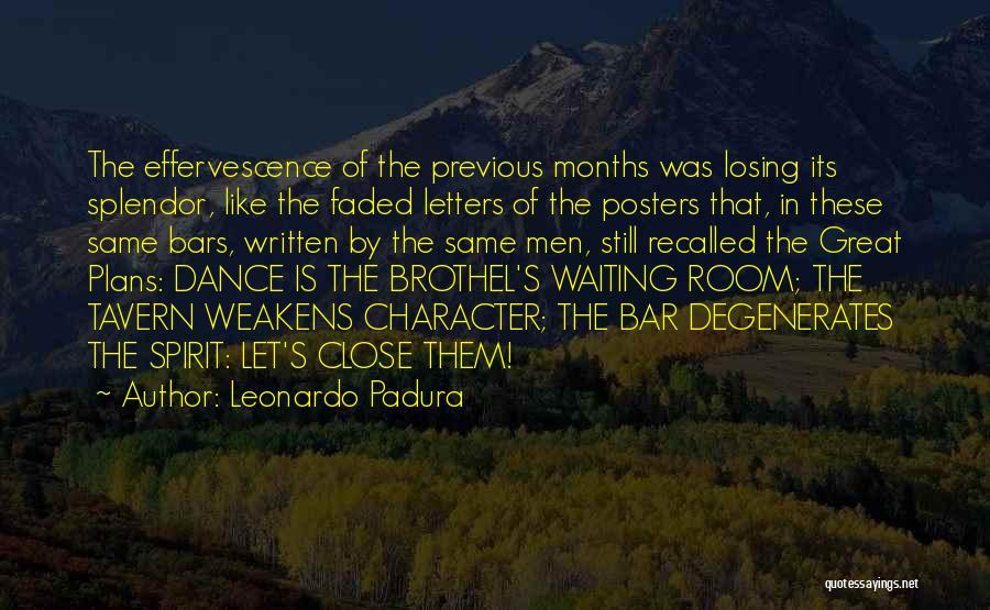 Waiting Room Quotes By Leonardo Padura