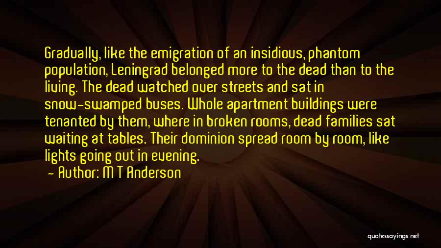 Waiting Room Quotes By M T Anderson