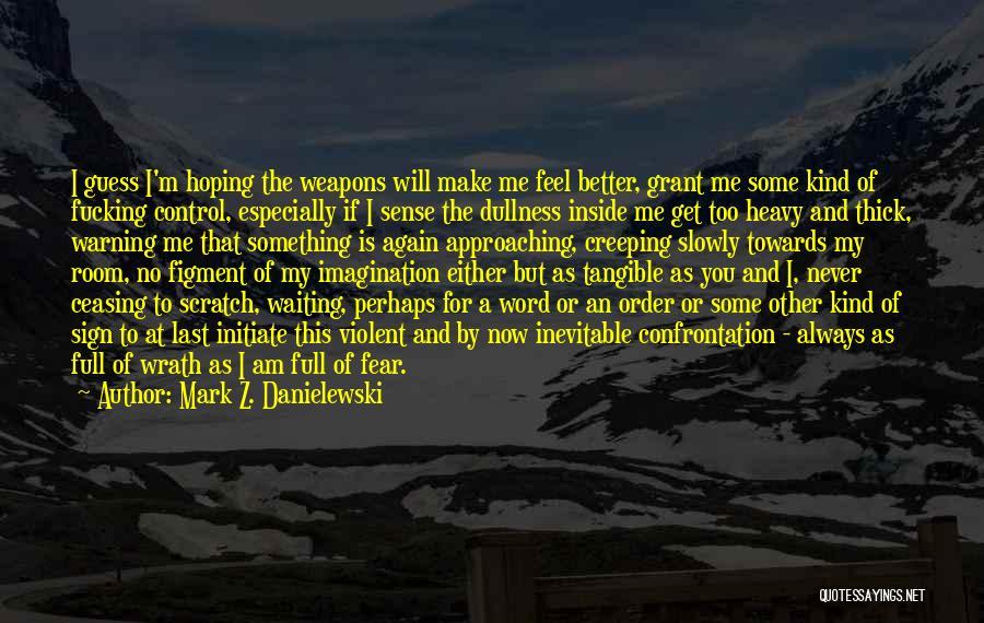 Waiting Room Quotes By Mark Z. Danielewski