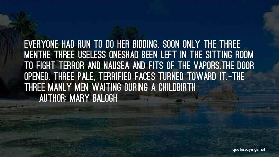 Waiting Room Quotes By Mary Balogh