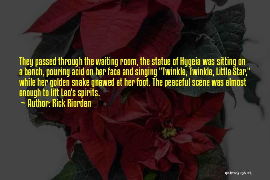 Waiting Room Quotes By Rick Riordan