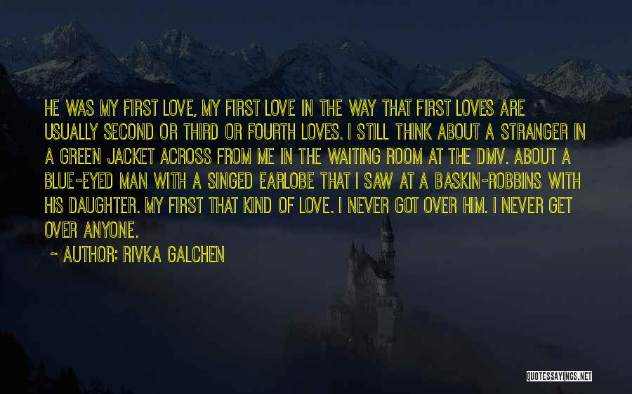 Waiting Room Quotes By Rivka Galchen