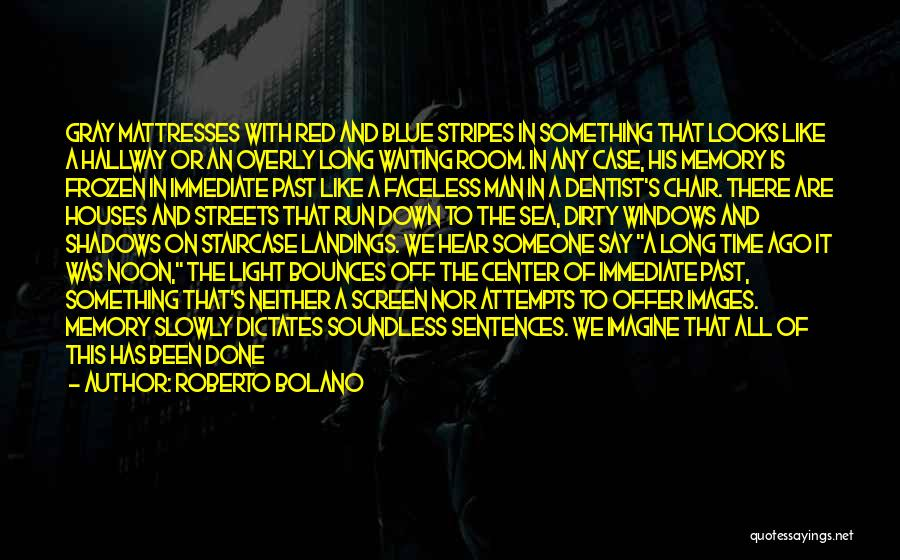 Waiting Room Quotes By Roberto Bolano