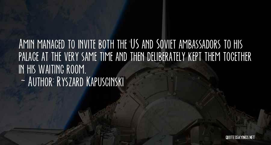 Waiting Room Quotes By Ryszard Kapuscinski